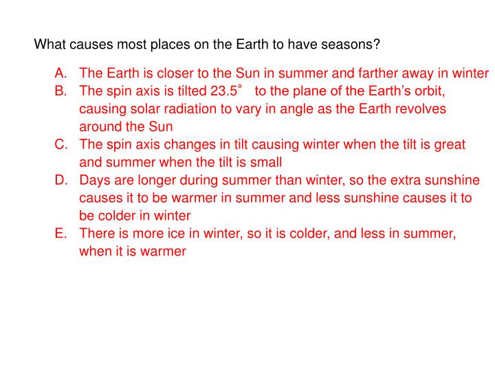 what causes most places on the earth to have seasons n.