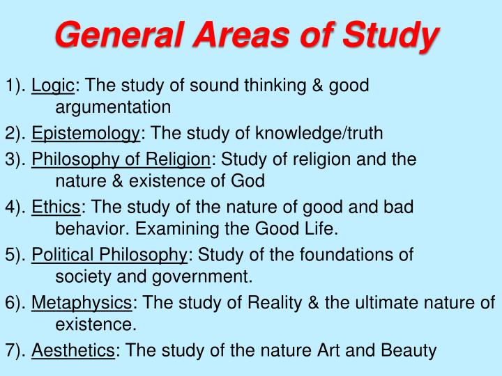 General areas of study