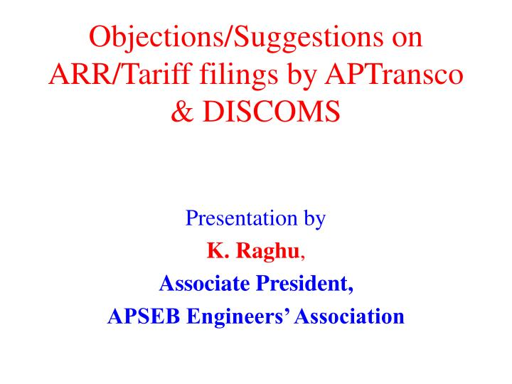 objections suggestions on arr tariff filings by aptransco discoms n.