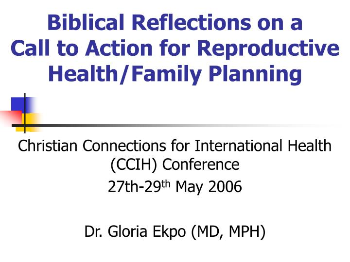 biblical reflections on a call to action for reproductive health family planning n.