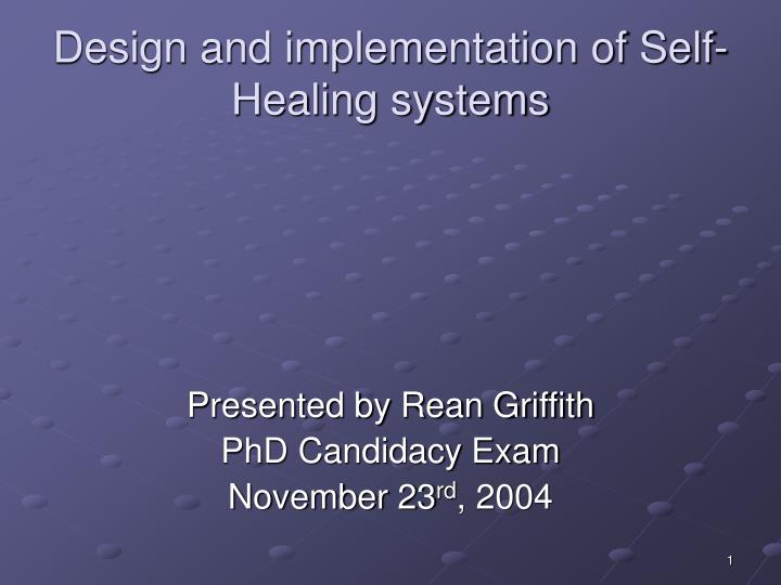 design and implementation of self healing systems n.