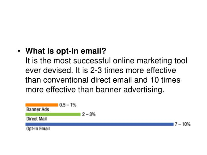 What is opt-in email?