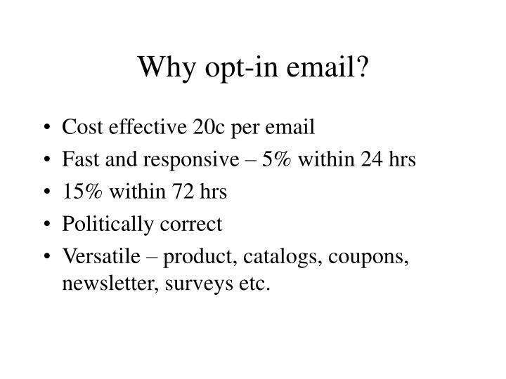 Why opt-in email?