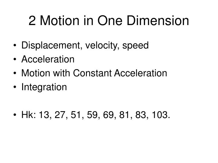 2 motion in one dimension n.