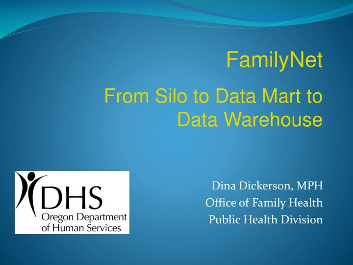 dina dickerson mph office of family health public health division n.