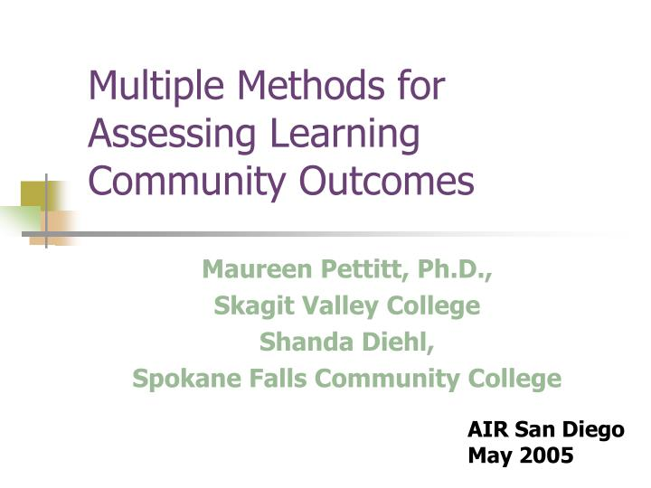 multiple methods for assessing learning community outcomes n.