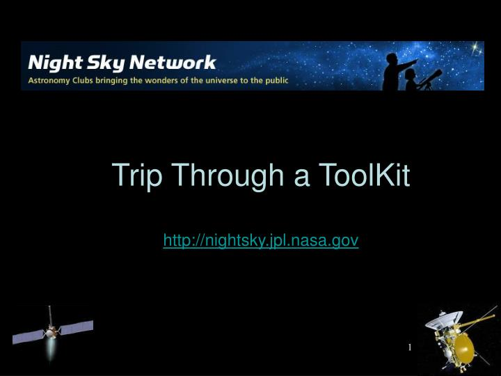 trip through a toolkit http nightsky jpl nasa gov n.