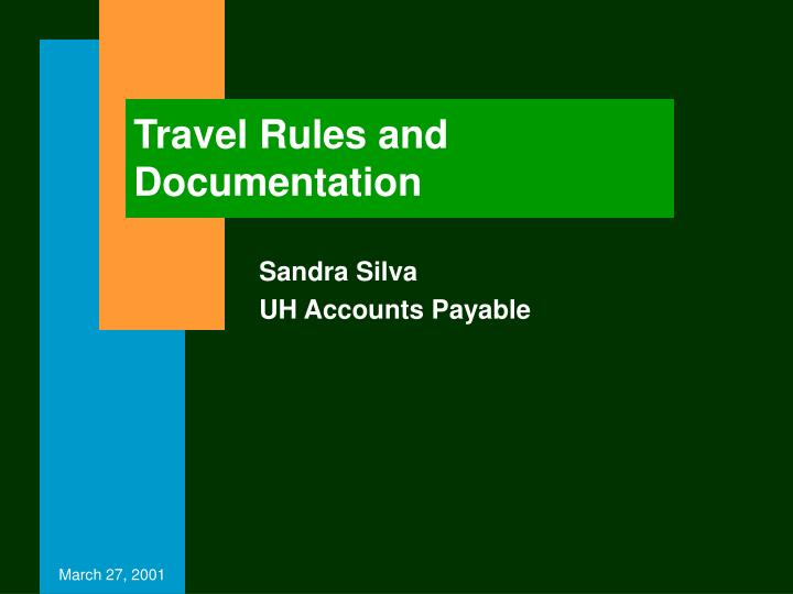 travel rules and documentation n.