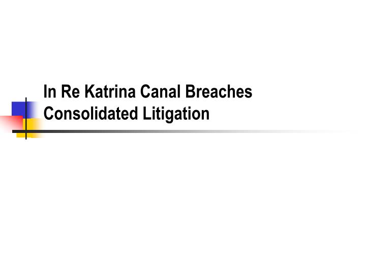 in re katrina canal breaches consolidated litigation n.