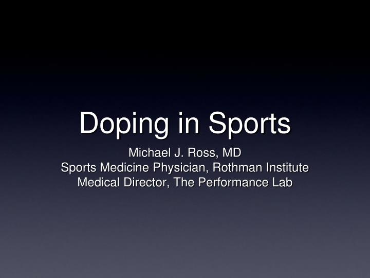 PPT - Doping in Sports PowerPoint Presentation - ID:1809846