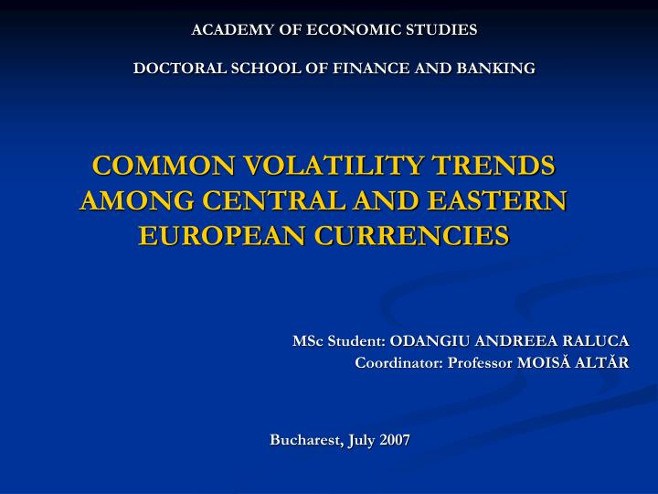 common volatility trends among central and eastern european currencies n.
