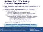 revised dod evm policy contract requirements