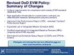 revised dod evm policy summary of changes