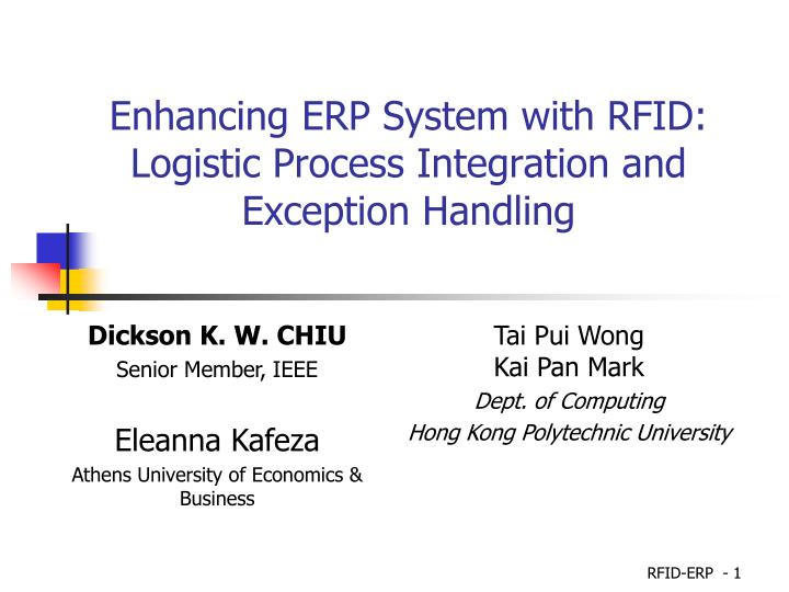 Enhancing erp system with rfid logistic process integration and exception handling