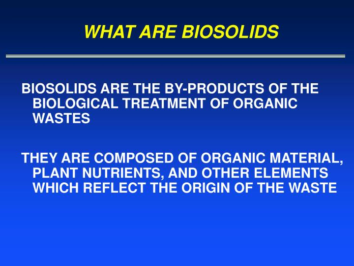 What are biosolids