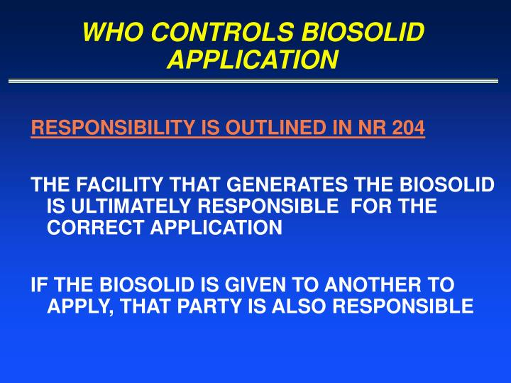 WHO CONTROLS BIOSOLID APPLICATION