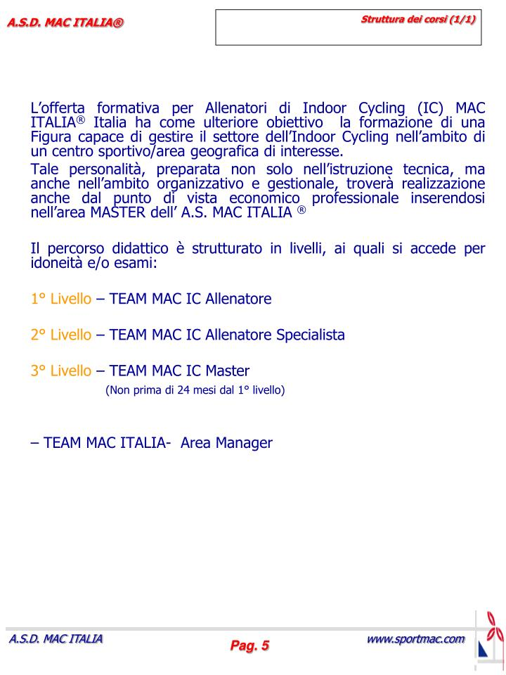 L'offerta formativa per Allenatori di Indoor Cycling (IC) MAC ITALIA