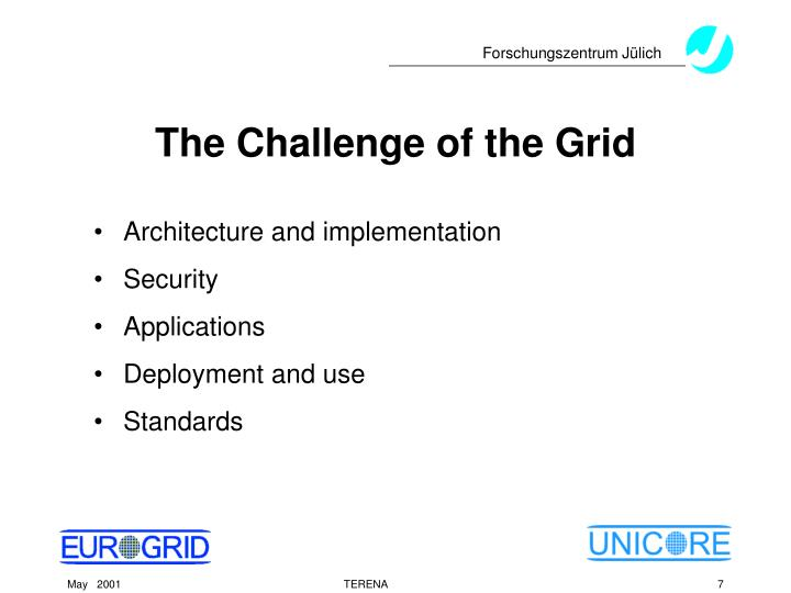 The Challenge of the Grid