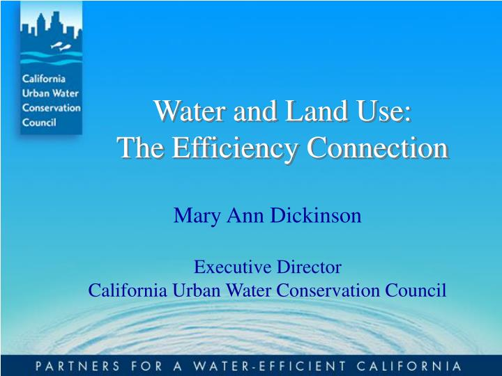 water and land use the efficiency connection n.