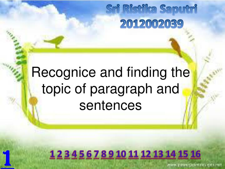 recognice and finding the topic of paragraph and sentences n.
