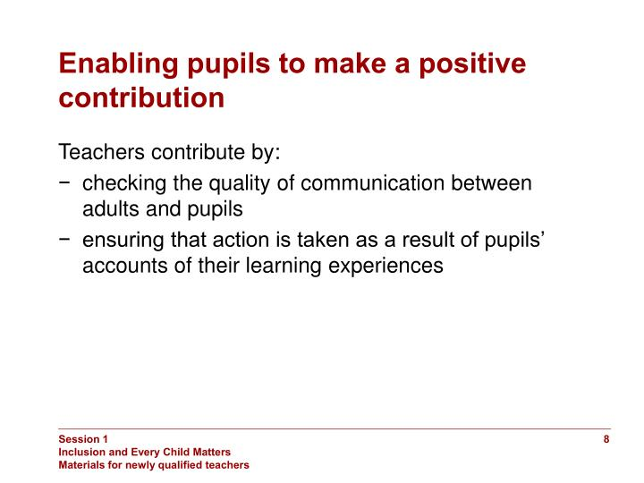 Enabling pupils to make a positive contribution