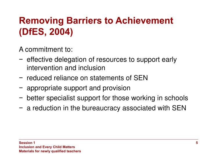 Removing Barriers to Achievement