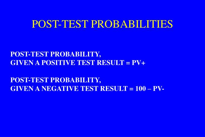 POST-TEST PROBABILITIES