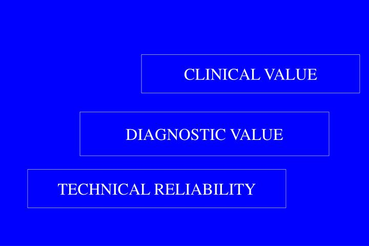 CLINICAL VALUE