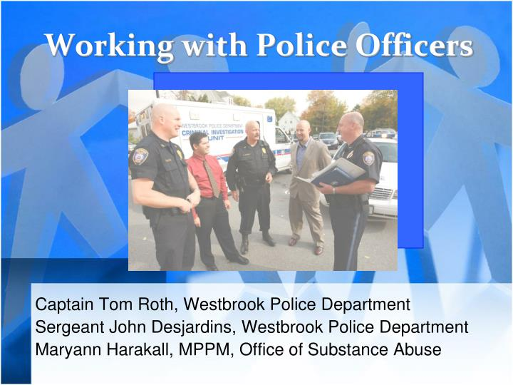 working with police officers n.