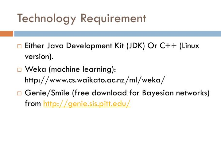 Technology Requirement