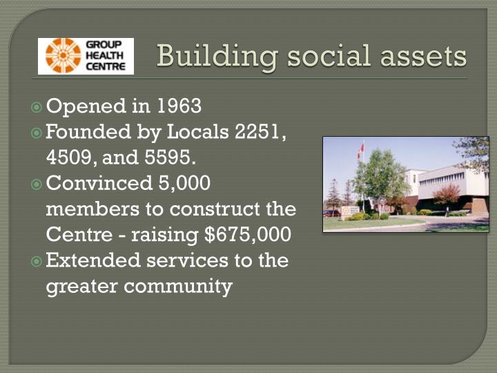 Building social assets