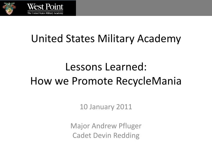 united states military academy lessons learned how we promote recyclemania n.
