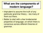 what are the components of modern language