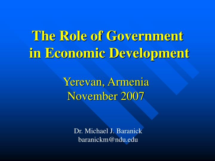 the role of the government in developing The role of government video lecture examines the role of government in an entrepreneurial ecosystem you will learn how an entrepreneur from india.