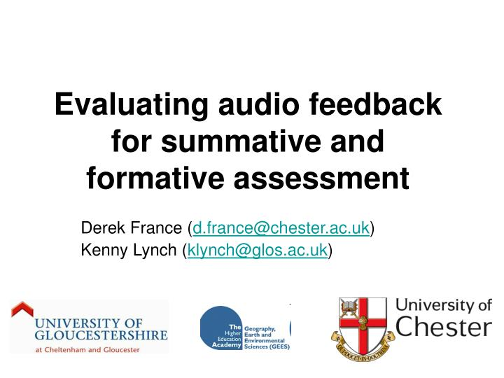 Evaluating audio feedback for summative and formative assessment