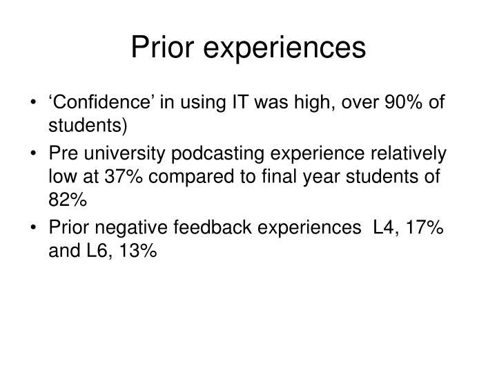 Prior experiences