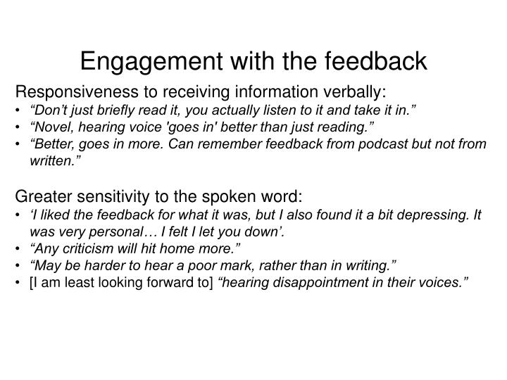 Engagement with the feedback