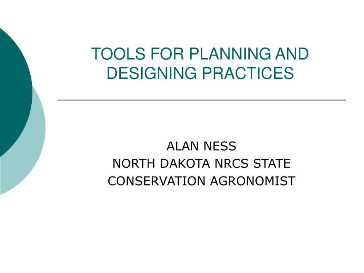 tools for planning and designing practices n.