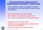 italian incentive regulation of transmission continuity indicators