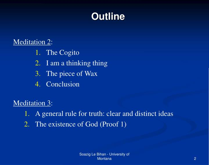 the existence of god and descartes argument of doubt Since descartes will use the existence (and veracity) of god to prove the reliability of clear and distinct ideas in meditation four, his use of clear and distinct ideas to prove the existence of god in meditation three is an example of circular reasoning.