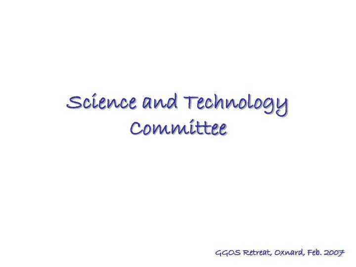 science and technology committee n.