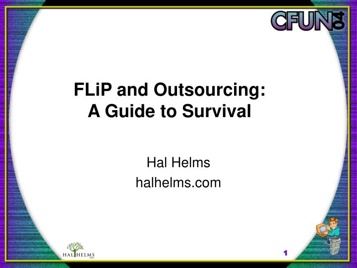 flip and outsourcing a guide to survival n.