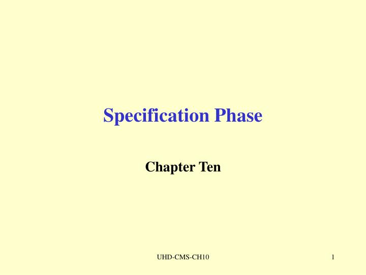 specification phase n.