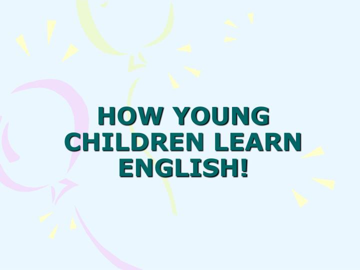 how young children learn english n.