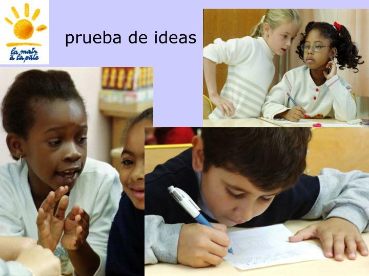 prueba de ideas