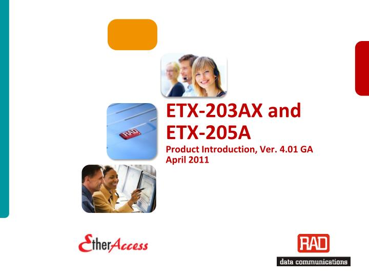 etx 203ax and etx 205a product introduction ver 4 01 ga april 2011 n.