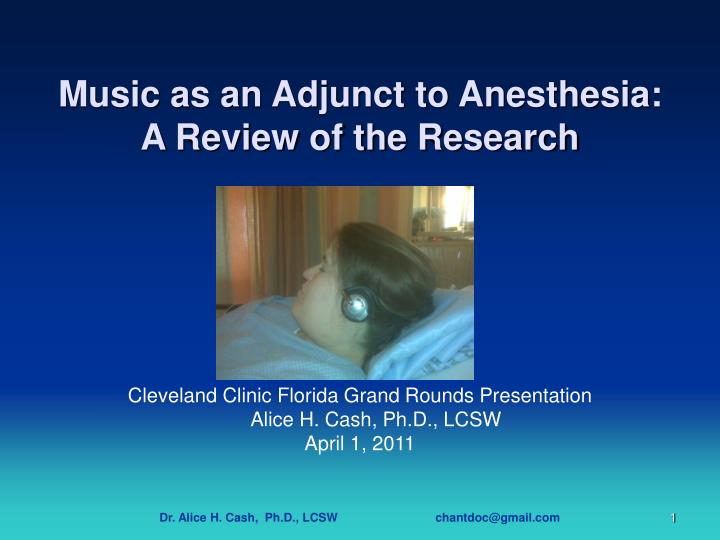 music as an adjunct to anesthesia a review of the research n.