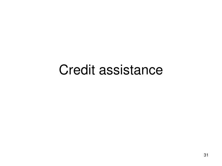 Credit assistance