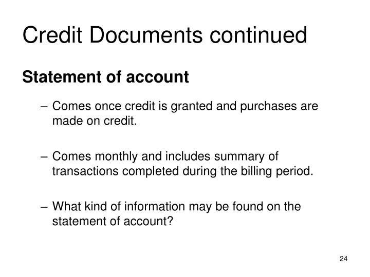 Credit Documents continued