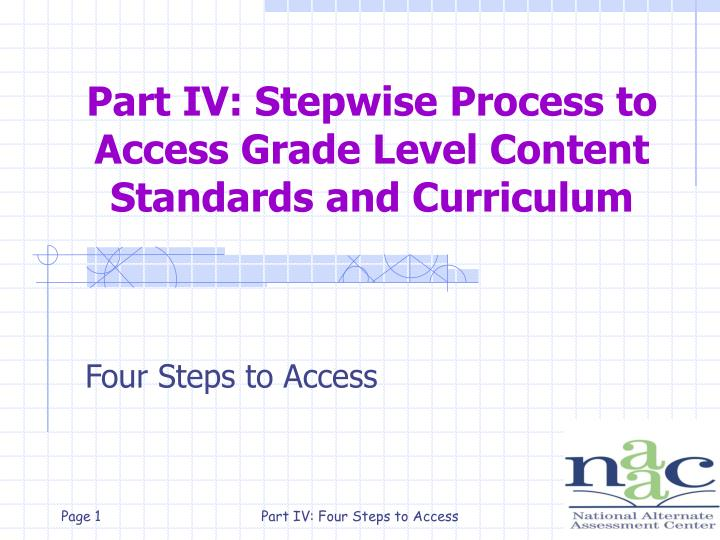 part iv stepwise process to access grade level content standards and curriculum n.